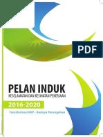 Pelan Induk Keselamatan Dan Kesihatan Pekerjaan 2016-2020 (Transformasi KKP-Budaya Pencegahan)