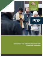 AP-R510-16 Distraction and Attitudes Towards Safe Pedestrian Behaviour