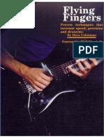 Dave Celentano, Flying Fingers