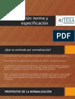 Normalización Norma y Especificación