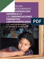 IMPACTOS DEL DESMANTELAMIENTO DE LA COOPERACIÓN ESPAÑOLA EN LAS ORGANIZACIONES FEMINISTAS CENTROAMERICANAS