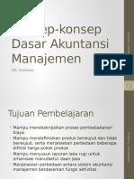 Bab 2.1 Konsep-konsep Dasar Akuntansi Manajemen