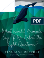 Vinciane Despret-What WoWhat Would Animals Say If We Asked the Rightuld Animals Say if We Asked the Right Questions_-University of Minnesota Press (2016)