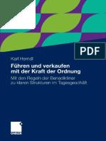 Karl Herndl-Fuhren Und Verkaufen Mit Der Kraft Der Ordnung_ Mit Den Regeln Der Benediktiner Zu Klaren Strukturen Im Tagesgeschaft-Gabler (2010)