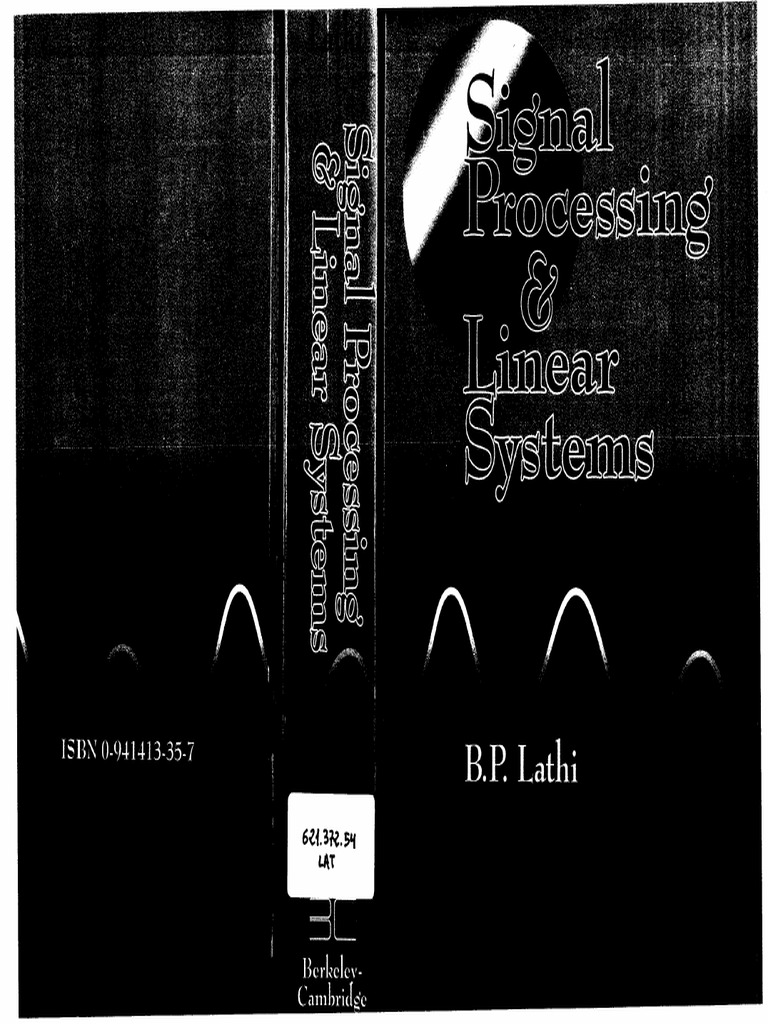 B. P. Lathi, Signal Processing and Linear Systems, Berkeley-Cambridge, 1998