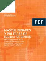 Masculinidades y Politicas de Equidad de Genero Reflexiones a Partir de IMAGES Brasil Chile Mexico