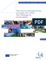The Future of Manufacturing in Europe 2015 - 2012 the Challenge for Sustainability