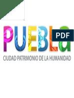 Puebla Ciudad Patrimonio