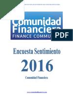 Informe Resultados Encuesta Sentimiento 2016 Comunidad Financiera