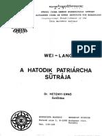 A Hatodik Pátriárka Szútrája -Wei-Lang (Dr. Hetényi Ernő Fordításában)
