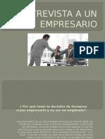 Entrevista a Un Empresario