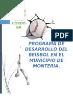 Programa de Desarrollo Del Beisbol en El Municipio de Monteria