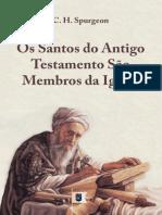 Os Santos Do Antigo Testamento São Membros da Igreja, por C. H. Spurgeon.epub