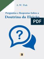Perguntas e Respostas sobre a Doutrina da Eleição, por A. W. Pink.epub