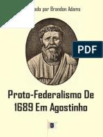 Proto-Federalismo de 1689 em Agostinho, Compilado por Brandon Adams.epub