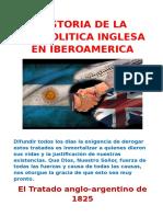 HISTORIA DE LA GEOPOLITICA INGLESA EN IBEROAMERICA