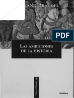 F. Braudel. Las Ambiciones de La Historia