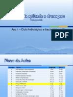 Aula 01 - Hidr. Aplicada à Drenagem - Ciclo Hidrológico e Bacia Hidrográfica