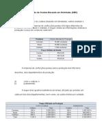 Aula VII - Exemplo de Aplicação Do Custeio Baseado Em Atividades
