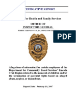 Robert J. Benvenuti III, Inspector General, Allegations of misconduct by certain employees of the Department for Community Based Services' Lincoln Trail Region related to the removal of children and/or the termination of parental rights based on alleged abuse, neglect, or dependency, 2007