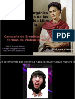 Campaña para la erradicación de la violencia hacia la Mujer