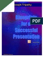 Blue Print for a Successful Presentation