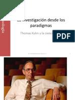 Thomas Kuhn y La Investigación Desde Los Paradigmas