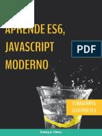 Aprende ES6, Javascript Moderno - Guía Práctica