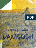 A Weekend With Van Gogh (Art eBook)