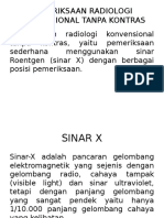 Pemeriksaan Radiologi Konvensional Tanpa Kontras