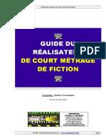 Guide Du Réalisateur de Court Métrage de Fiction