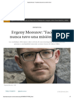"""Evgeny Morozov_ """"Facebook Nunca Tuvo Una Misión Cívica"""""""