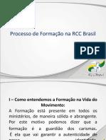 O Processo Formativo Proposto Pela RCCBRASIL - Lucimar Maziero