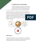 El Modelo Atómico Actual y Sus Aplicaciones