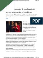 Ratifican Suspension de Nombramiento de Lula Como Ministro de Gobierno