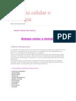 Biología celular o Citología