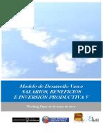 Modelo de Desarrollo Vasco. SALARIOS BENEFICIOS E INVERSION PRODUCTIVA V