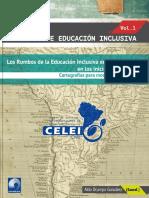 CUADERNOS de EDUCACIÓN INCLUSIVA. VOL.1. Los Rumbos de La Educación Inclusiva en El Siglo XXI