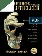 Het Bedrog Van de Evolutieleer. Dutch
