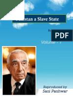 Pakistan a Slave State Vol - 1