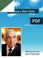 Pakistan a Slave State Vol - 2