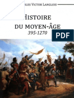 Langlois Charles-Victor - Histoire Du Moyen-Age 395-1270