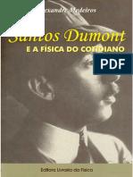 Santos Dumont e a fí́sica do cotidiano