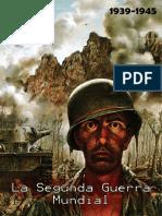 La Segunda Guerra Mundial (Revista Digital)