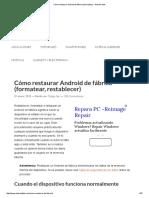 Cómo Restaurar Android de Fábrica (Formatear) • Android Jefe