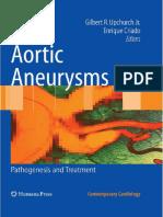 Aortic Aneurysms - Pathogenesis and Treatment - G. Upchurch, E. Criado (Humana, 2009) WW.pdf