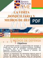 Visita Domiciliaria y Medios de Defensa