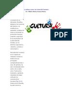 La Cultura Como Ser Esencial Humano