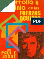 Desarrollo y Dominio de Las Fuerzas Ocultas - Paul Jagot