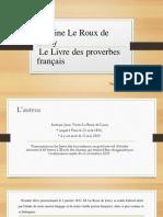 Antoine Le Roux de Lincy Le Livre Des Proverbes Français